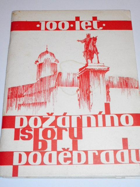100 let požárního sboru v Poděbradech - Alois Neumann - 1975