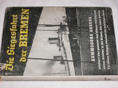 Die Siegesfahrt der BREMEN - Ahrens