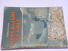 Republikou na kole - 1947