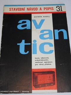 Avantic - levná výkonová nízkofrekvenční zesilovací aparatura pro věrný přednes - stavební návod a popis 31 - 1963