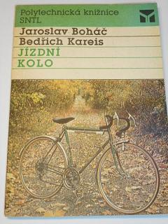 Jízdní kolo - Jaroslav Boháč, Bedřich Kareis - 1989