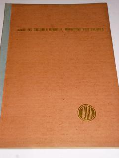 Tatra - návod pro obsluhu a údržbu el. motor. vozu SM 488.0
