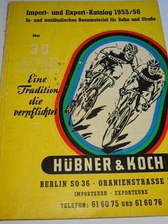 Hübner a Koch, Berlin - Import - und Export - Katalog 1955/56 - In- und ausländisches Rennmaterial für Bahn und Strasse