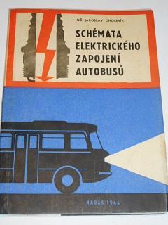Schémata elektrického zapojení autobusů - Jaroslav Cholevík - 1966