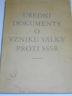 Úřední dokumenty o vzniku války proti SSSR - 1941