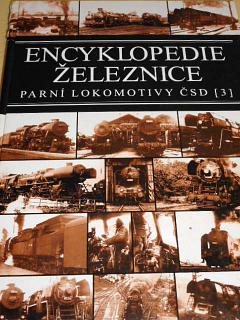 Encyklopedie železnice - parní lokomotivy ČSD - 3 - Jindřich Bek, Zdeněk Bek