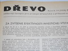 Dřevo - 1959 - odborný časopis pro průmysl dřevařský a příbuzná odvětví