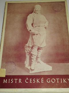 Mistr české gotiky Matěj Rejsek z Prostějova - život a dílo - Bohuslav Kraus - 1946