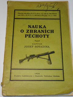 Nauka o zbraních pěchoty - Josef Sovadina - 1924