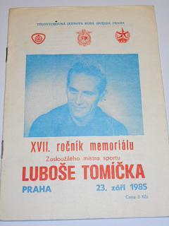 XVII. roč. memoriálu Luboše Tomíčka - 23. 9. 1985 Praha Markéta - mezinárodní závod na ploché dráze - program + startovní listina