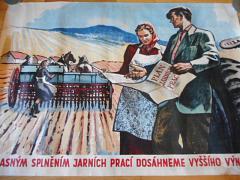 Včasným splněním jarních prací dosáhneme vyššího výnosu - plakát