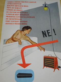 Vlhkost a vodivost prostředí v koupelně zvyšuje neobyčejně nebezpečí smrtelného úrazu...