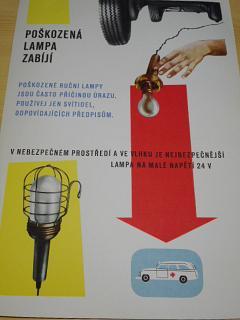 Poškozená lampa zabijí...