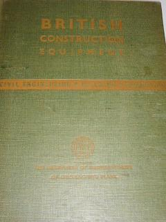 British construction equipment - civil engineering - building - quarrying - 1947
