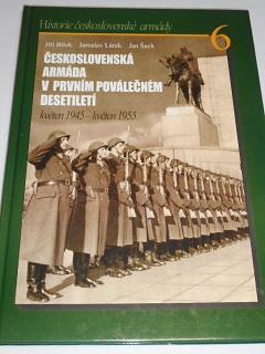 Československá armáda v prvním poválečném desetiletí - květen 1945 - květen 1955 - Jiří Bílek, Jaroslav Láník, Jan Šach - 2006