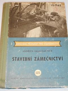 Stavební zámečnictví - Jindřich Baumgartner - 1958