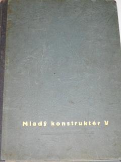 Mladý konstruktér V. - Vladimír Rauschgold - 1946