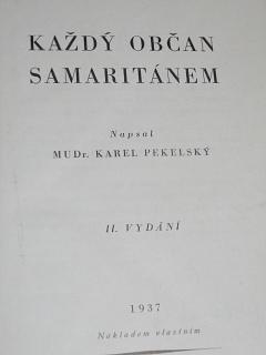 Každý občan samaritánem - Karel Pekelský - 1937
