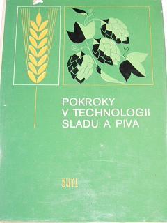 Pokroky v technologii sladu a piva - Intenzifikace výroby a zvýšení jakosti - 1982