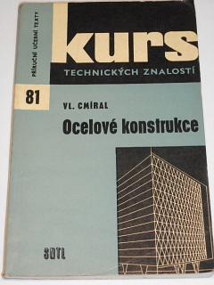Ocelové konstrukce - Vladimír Cmíral - 1973