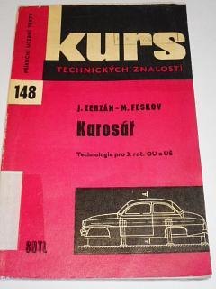Karosář - Josef Zerzán, Miroslav Feskov - 1972