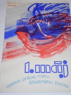 1. máj - oslava práce, míru, šťastného života - plakát