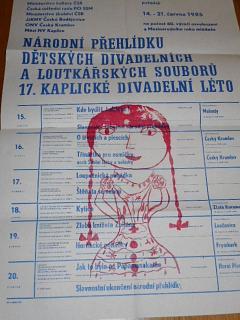 Národní přehlídka dětských divadelních a loutkařských souborů - 17. kaplické divadelní léto - 14. - 21. června 1985 - Kaplice - plakát
