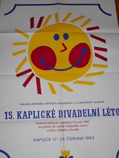 15. kaplické divadelní léto - národní přehlídka dětských divadelních a loutkařských souborů - Kaplice 17. - 24. června 1983 - plakát