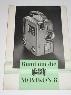 Zeiss Ikon - Rund um die Movikon 8 - prospekt - 1938