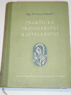Praktické travinářství a jetelářství - Josef Demela - 1956