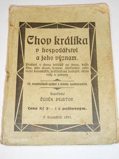 Chov králíka v hospodářství a jeho význam - Čeněk Pechtor - 1929