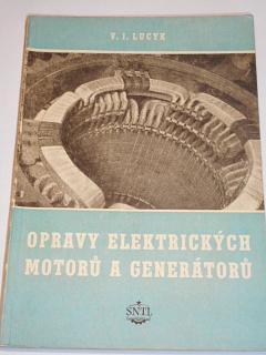 Opravy elektrických motorů a generátorů - V. I. Lucyk - 1954