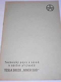 Tesla - technický popis a návod k údržbě přijímačů Tesla 3002B Minor duo - 1959