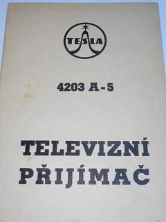 Tesla - technický popis, návod k údržbě a opravě televizních přijímačů Tesla 4203 A-5 - 1969