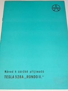 Tesla - návod k údržbě přijímačů Tesla 528A Rondo II - 1959