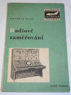 Radiové zaměřování - Antonín Wild - 1957