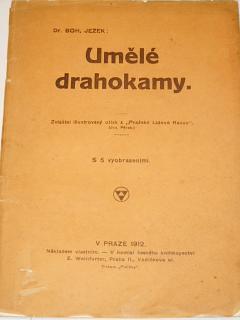 Umělé drahokamy - Bohumil Ježek - 1912