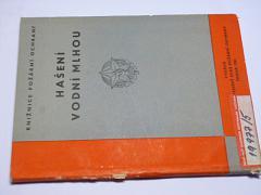 Hašení vodní mlhou - Václav Macák - 1962