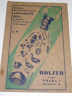 Holzer a spol. Praha - Obrázkový hlavní ceník a seznam náhradních dílů k mléčným odstředivkám všech soustav
