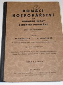Domácí hospodářství pro odborné školy ženských povolání - Krausová, Schutzová - 1931