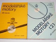Modelářské motory - Jiří Kalina - 1. + 2. díl - 1980, 1983
