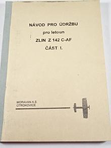 Návod pro údržbu pro letoun Zlín Z 142 C-AF - část I. - 1994 - Moravan a.s. Otrokovice