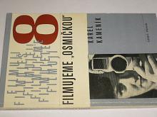 Filmujeme osmičkou - Karel Kameník - 1966