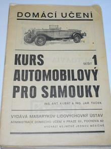 Kurs automobilový pro samouky - Ant. Kubát, Jar. Tuček - 1929 - domácí učení - Tatra, Praga, Škoda...