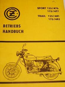 ČZ Sport 125/476, 175/477, Trail 125/481, 175/482 - Betriebs Handbuch - 1976