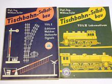 Tischbahn - Selbstbau - I., II., III. Teil