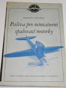Paliva pro miniaturní spalovací motorky - Zdeněk Husička - 1954
