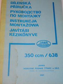 JAWA 350 ccm 638 - dílenská příručka - 1987