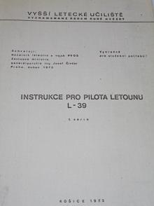 Instrukce pro pilota letounu L-39 - Vyšší letecké učiliště - 1973