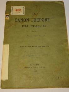 Le Canon Deport en Italie - 1913